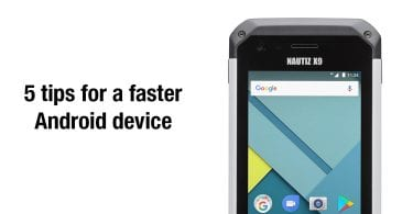 5 Tips For A Faster Android Device 2